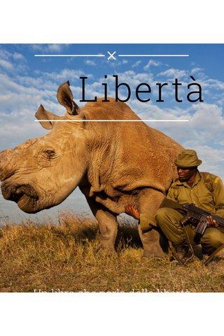 Libertà Un libro che parla della libertà