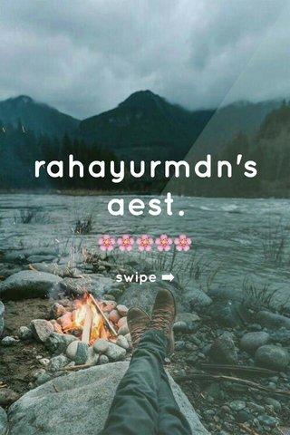rahayurmdn's aest. 🌸🌸🌸🌸🌸 swipe ➡