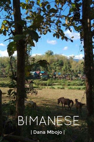 BIMANESE | Dana Mbojo |