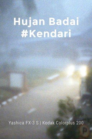 Hujan Badai #Kendari Yashica FX-3 S | Kodak Colorplus 200