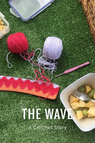 THE WAVE A Crochet Story