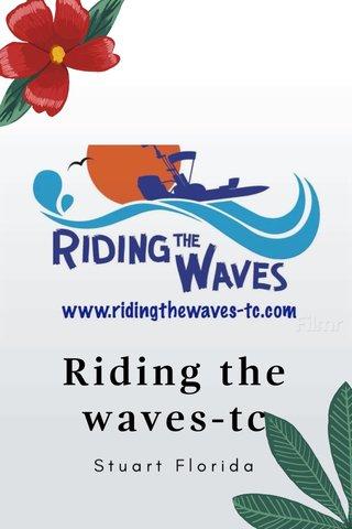 Riding the waves-tc Stuart Florida