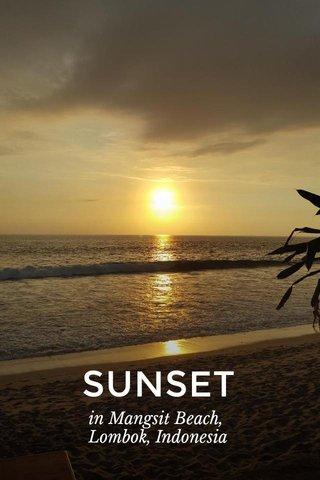 SUNSET in Mangsit Beach, Lombok, Indonesia