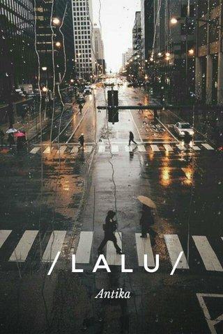 /LALU/ Antika