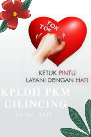 KPLDH PKM CILINCING 24 Juli 2017
