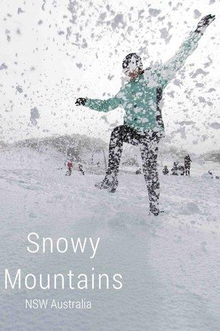 Snowy Mountains NSW Australia