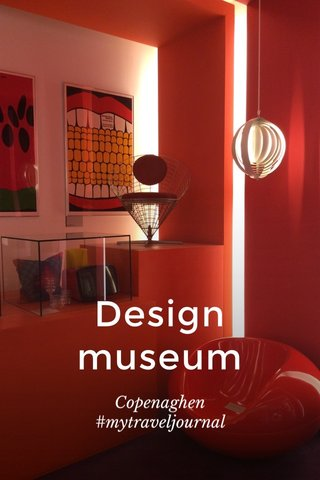Design museum Copenaghen #mytraveljournal