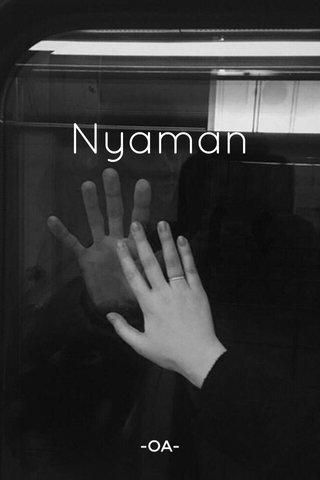 Nyaman -OA-
