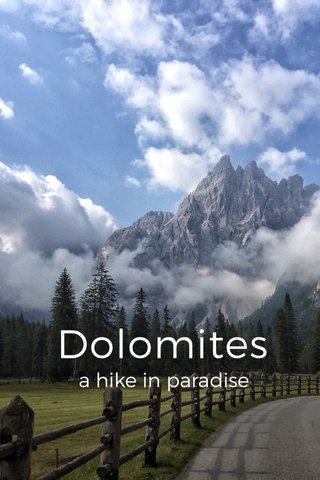 Dolomites a hike in paradise