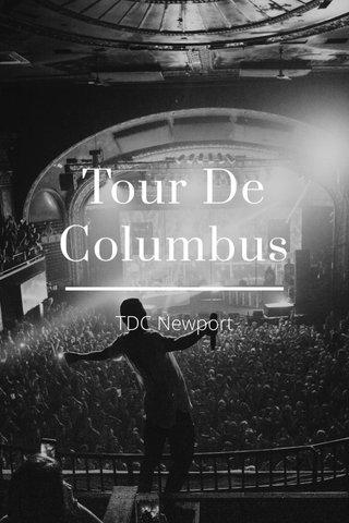 Tour De Columbus TDC Newport