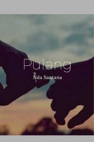 Pulang Nda Santana