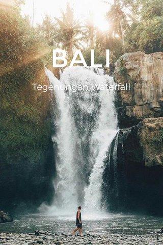 BALI Tegenungan Waterfall