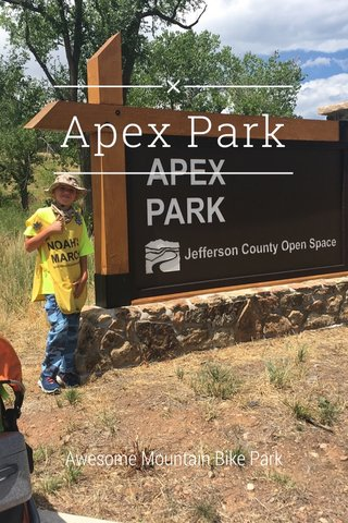Apex Park Awesome Mountain Bike Park