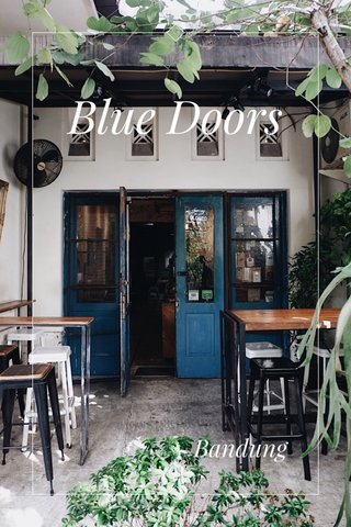 Blue Doors Bandung