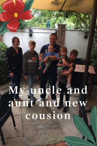 My uncle and aunt and new cousion