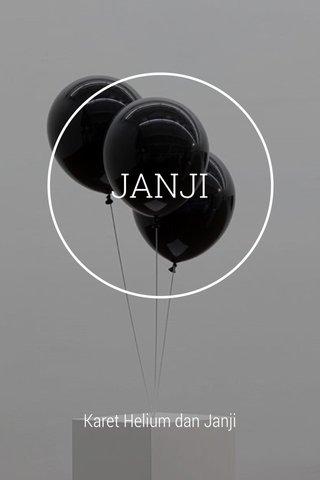 JANJI Karet Helium dan Janji