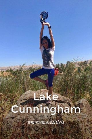 Lake Cunningham #movemoresitless