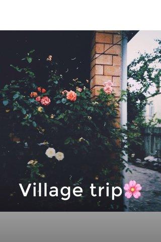 Village trip🌸