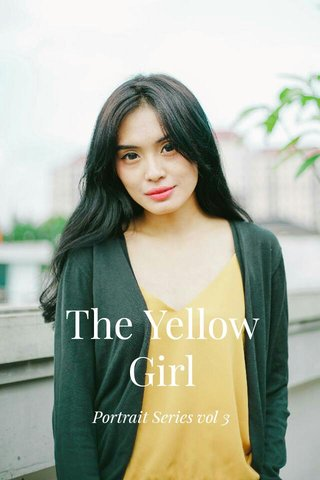The Yellow Girl Portrait Series vol 3