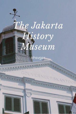 The Jakarta History Museum ohsvgar