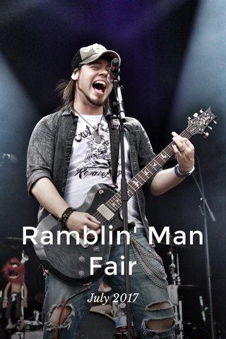 Ramblin' Man Fair July 2017