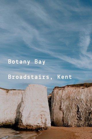 Botany Bay Broadstairs, Kent