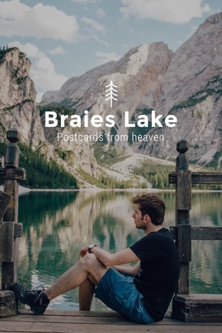 Braies Lake Postcards from heaven