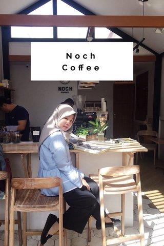 Noch Coffee Coffee Shop