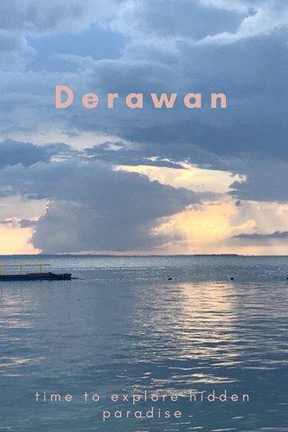 Derawan time to explore hidden paradise