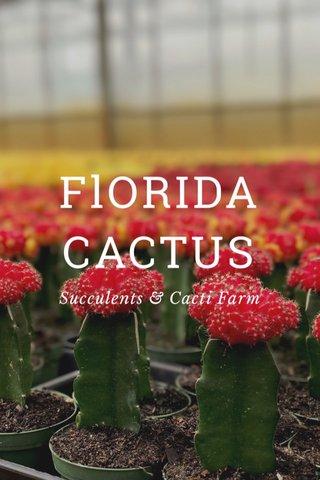 FlORIDA CACTUS Succulents & Cacti Farm