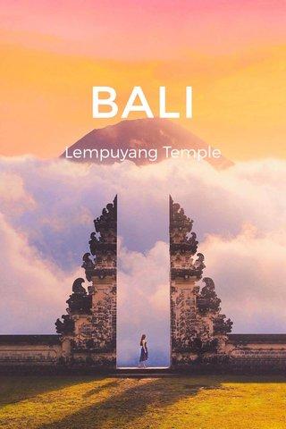 BALI Lempuyang Temple