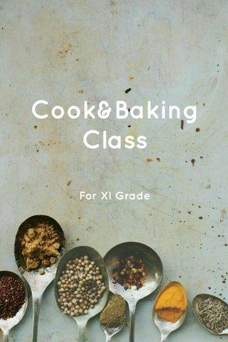 Cook&Baking Class For XI Grade