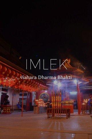 IMLEK viahara Dharma Bhakti