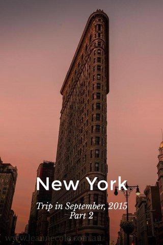 New York Trip in September, 2015 Part 2