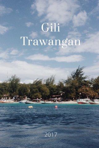 Gili Trawangan 2017