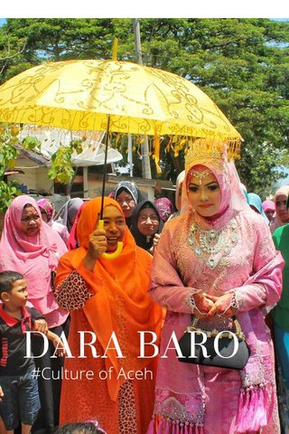 DARA BARO #Culture of Aceh