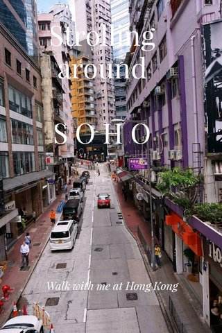 Strolling around S O H O Walk with me at Hong Kong