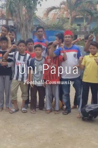 Uni Papua Football Community