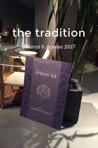 the tradition Jakarta 6 Agustus 2017