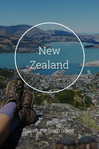 New Zealand Hiking the South Island