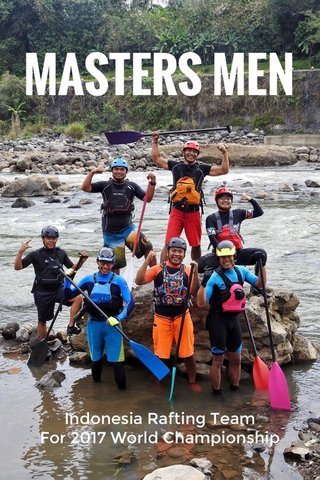 Indonesia Rafting Team For 2017 World Championship