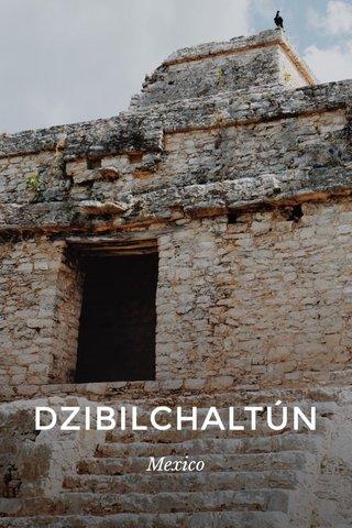 DZIBILCHALTÚN Mexico