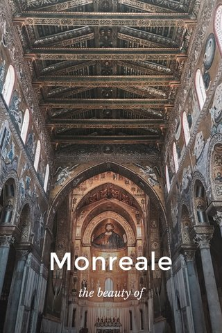 Monreale the beauty of