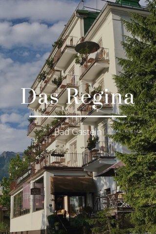 Das Regina Bad Gastein