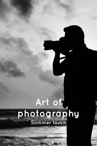 Art of photography Summer touch