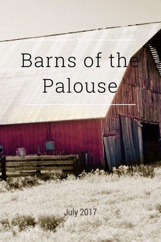 Barns of the Palouse July 2017