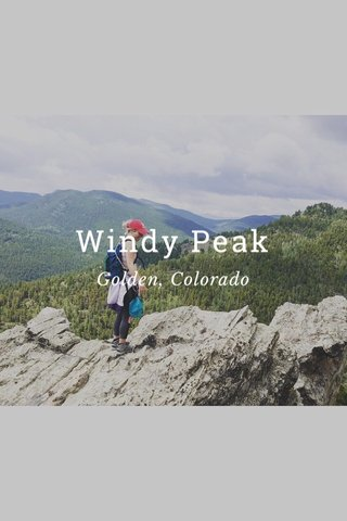 Windy Peak Golden, Colorado