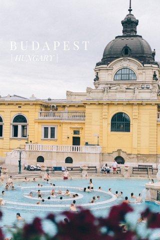 BUDAPEST | HUNGARY |