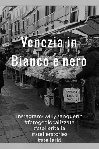 Venezia in Bianco e nero Instagram: willy.sanquerin #fotogeolocalizzata #stelleritalia #stellerstories #stellerid