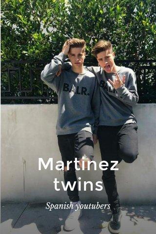 Martinez twins Spanish youtubers